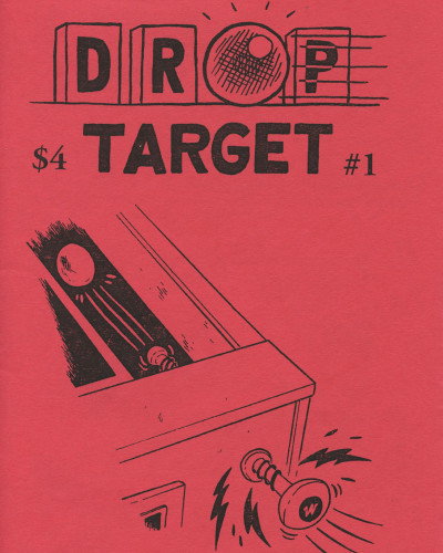 Drop Target Zine No. 1 by Jon Chad & Alec Longstreth