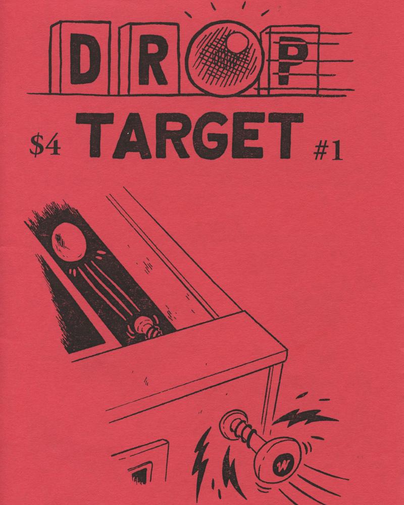 Drop Target Zine No. 1 by Jon Chad & Alec Longstreth