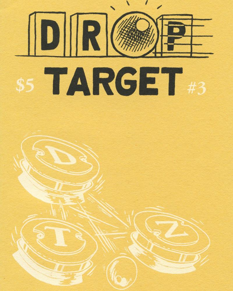 Drop Target Zine No. 3 by Jon Chad & Alec Longstreth