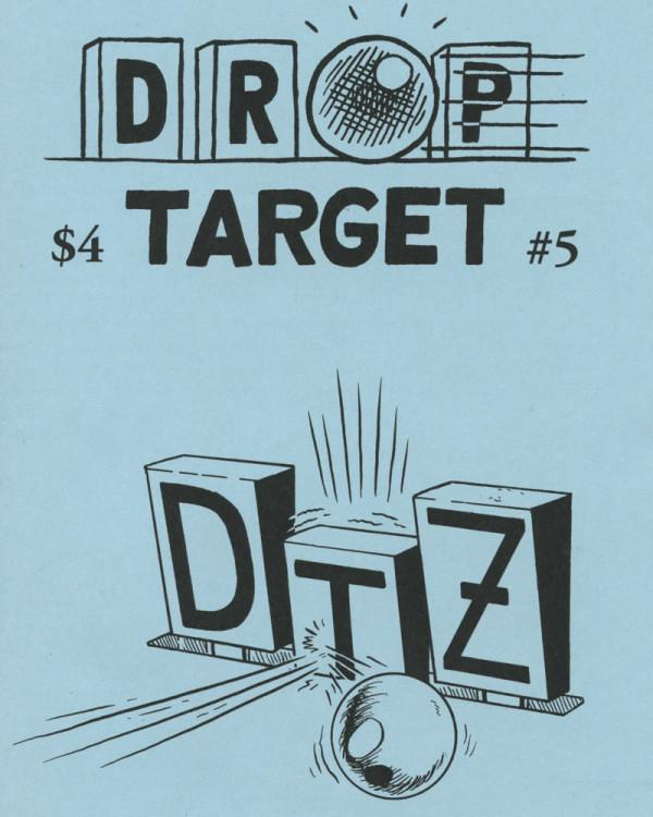 Drop Target Zine No. 5 by Jon Chad & Alec Longstreth