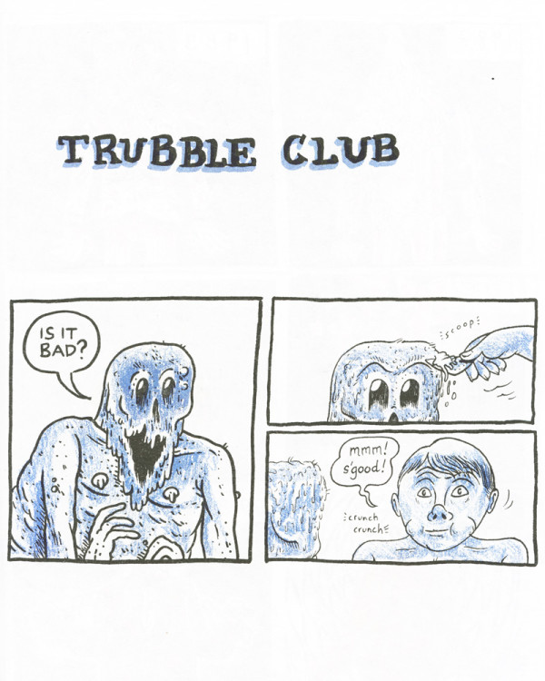 Trubble Club by Trubble Club