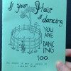 If Your Hair is Dancing You Are Dancing Too