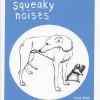 Squeaky Noises