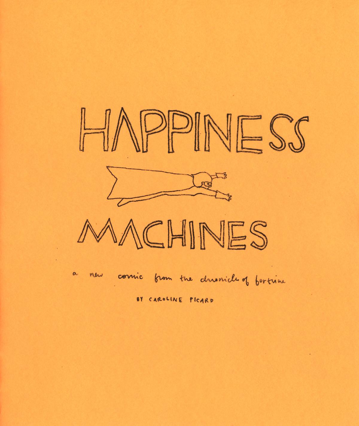Happiness Machines