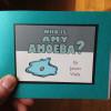 Who is Amy Amoeba?