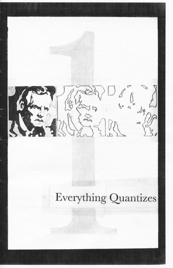 Everything Quantizes No. 1