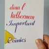 Important Comics No. 1 by Dina Kelberman