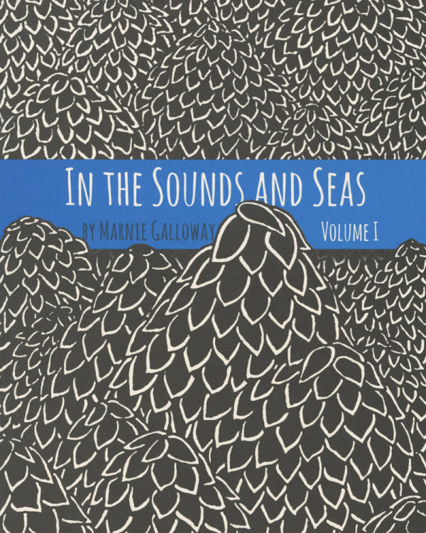 In The Sounds And Seas vol 1 by Marnie Galloway