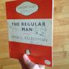 The Regular Man by Dina Kelberman