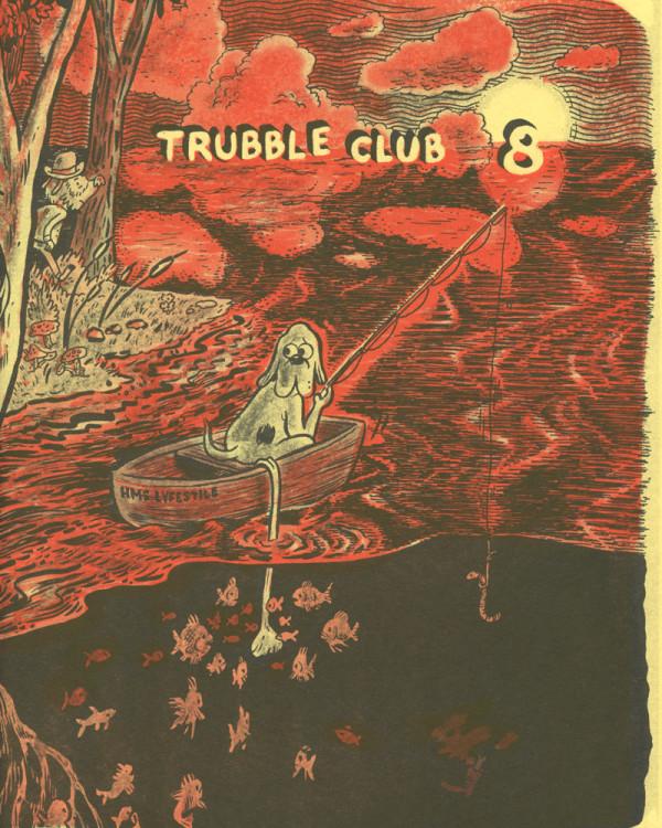 Trubble Club No. 8