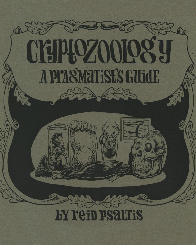 Cryptozoology by Reid Psaltis