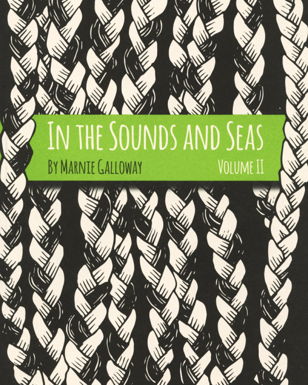 In The Sounds And Seas vol 2 by Marnie Galloway