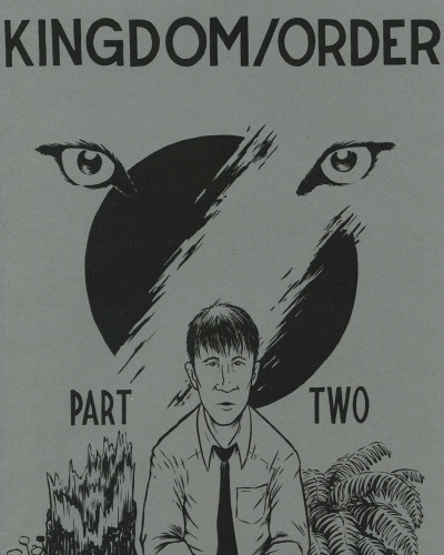 Kingdom/Order Part 2 by Reid Psaltis