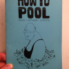 How To Pool by Andrea Tsurumi