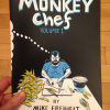 Monkey Chef vol 1 by Mike Freiheit