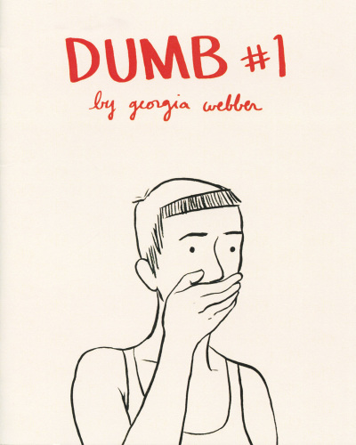 Dumb No. 1 by Georgia Webber