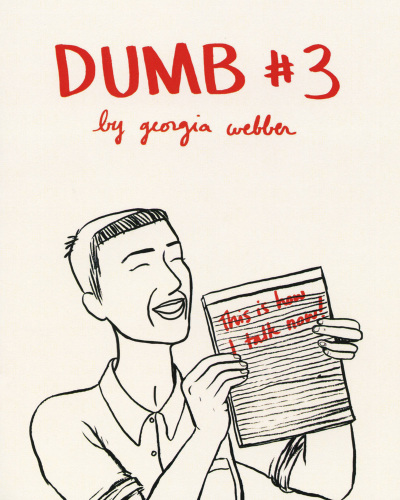 Dumb No. 3 by Georgia Webber