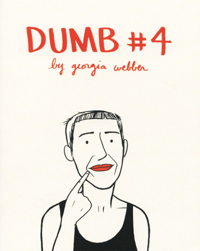 Dumb No. 4 by Georgia Webber