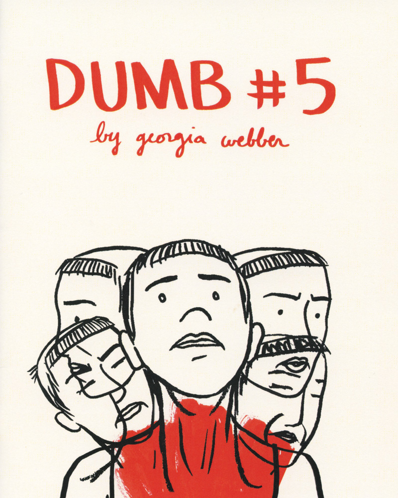 Dumb No. 5 by Georgia Webber