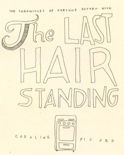 Last Hair Standing by Caroline Picard