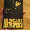 Bud Sinclare's Death Speech by Jon Chad