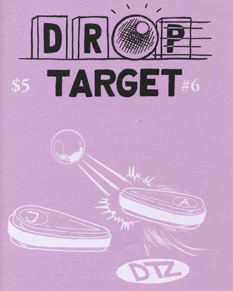 Drop Target Zine No. 6 by Jon Chad & Alec Longstreth