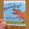 I Have No Friends by Isabella Rotman