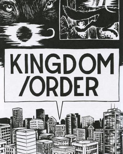 Kingdom/Order by Reid Psaltis