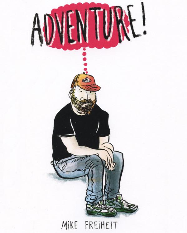 Adventure! by Mike Freiheit