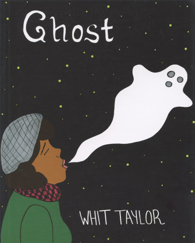 Ghost by Whit Taylor