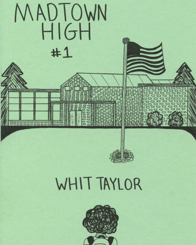 Madtown High No. 1 by Whit Taylor