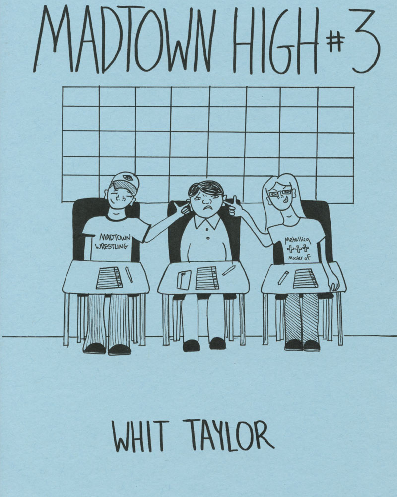 Madtown High No. 3 by Whit Taylor