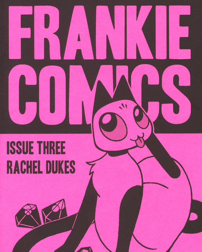 Frankie Comics No. 3 by Rachel Dukes