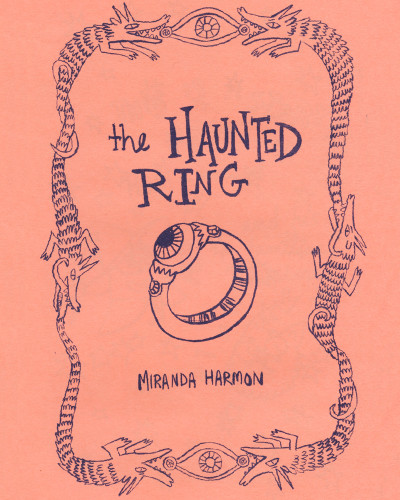 The Haunted Ring by Miranda Harmon