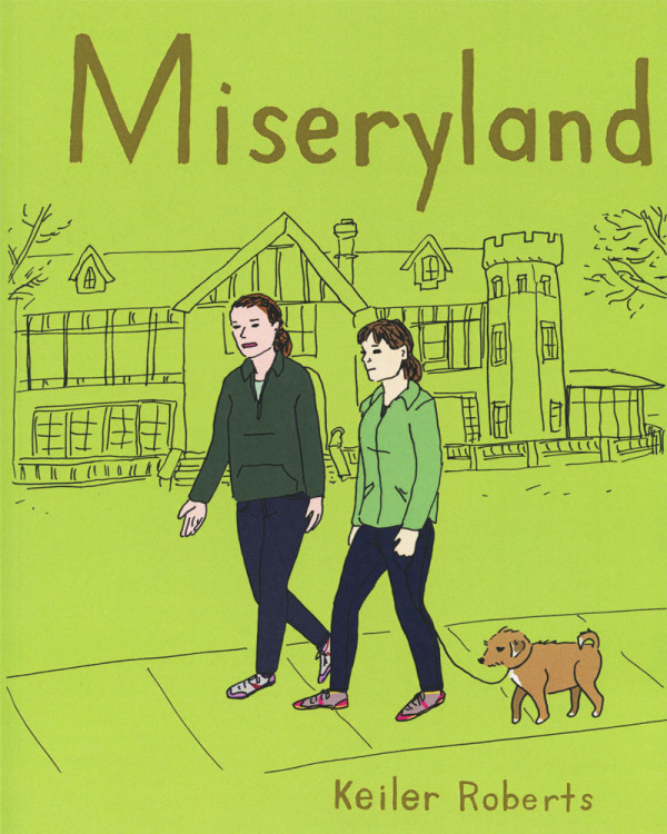Miseryland by Keiler Roberts
