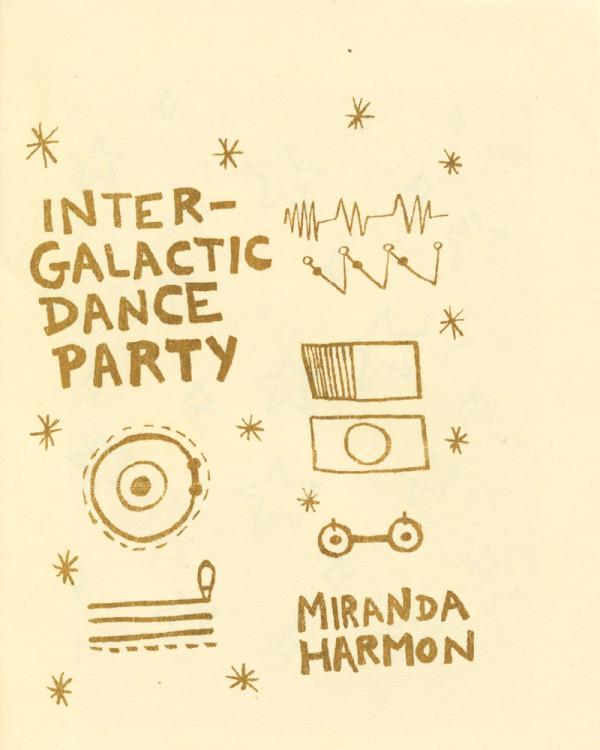 Intergalactic Dance Party by Miranda Harmon