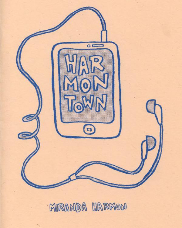 Harmontown by Miranda Harmon