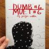 Dumb No. 6 by Georgia Webber