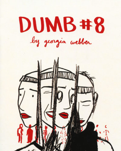 Dumb No. 8 by Georgia Webber