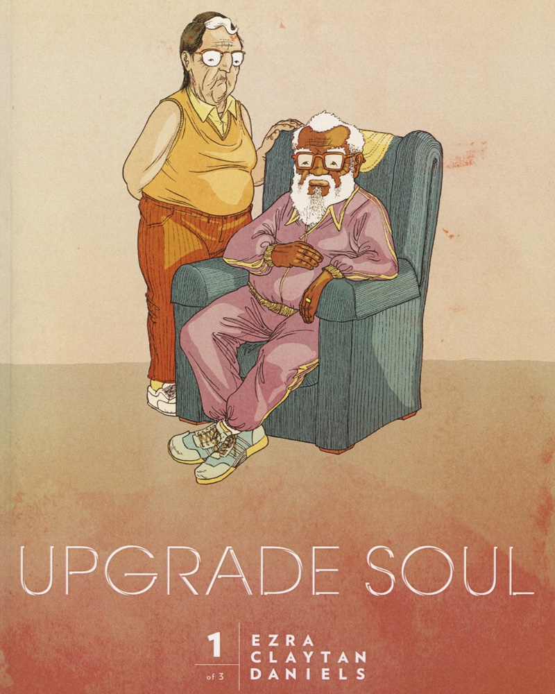 Upgrade Soul vol. 1 by Ezra Claytan Daniels