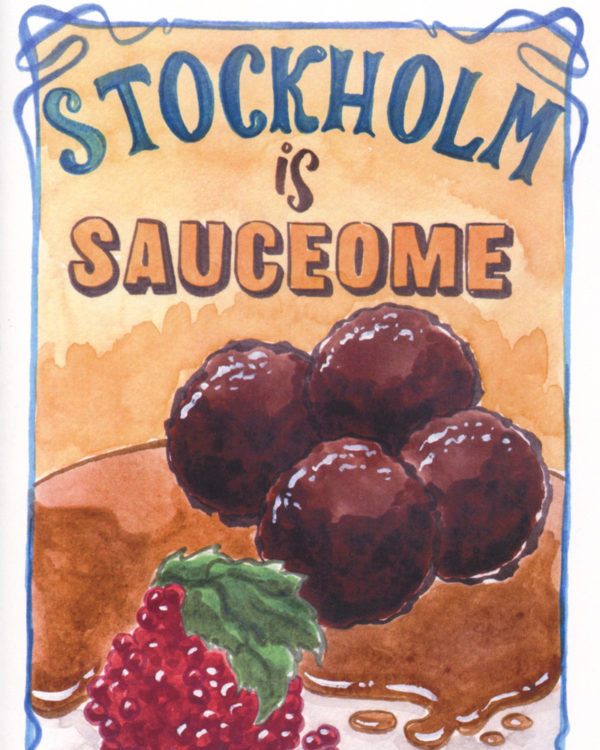Stockholm is Sauceome by Sarah Becan