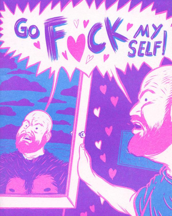 Go Fuck Myself by Mike Freiheit