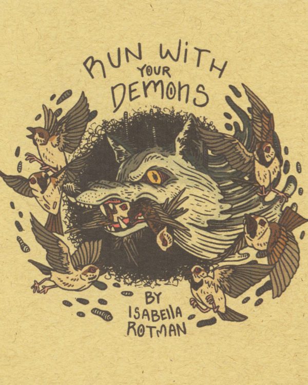 Run With Your Demons by Isabella Rotman