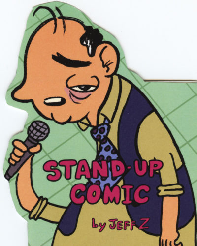 Stand-Up Comic No. 1 by Jeff Zwirek