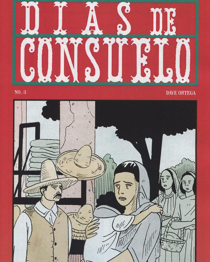 Dias De Consuelo No. 3 by Dave Ortega