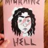 Migraine Hell by Leila Abdelrazaq