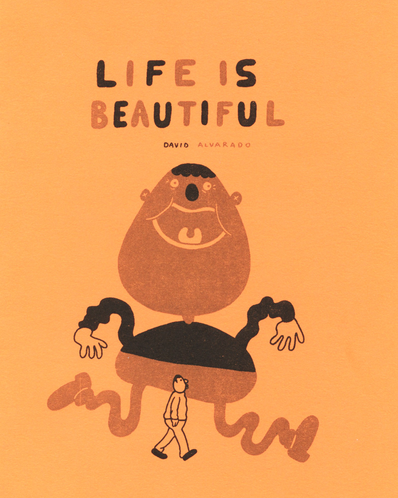 Life Is Beautiful vol 1 by David Alvarado