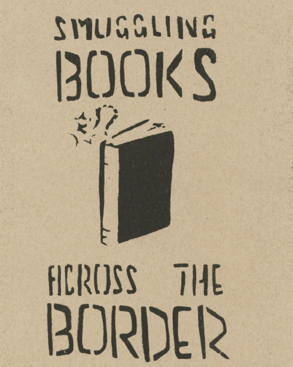 Smuggling Books Across The Border by Leila Abedlrazaq