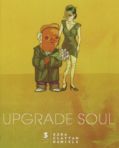 Upgrade Soul vol 3 by Ezra Claytan Daniels