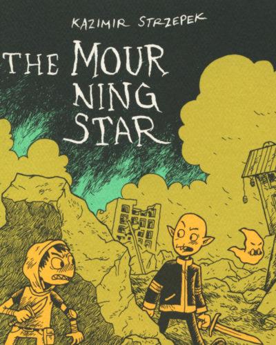 The Mourning Star vol. 1 by Kazimir Strzepek